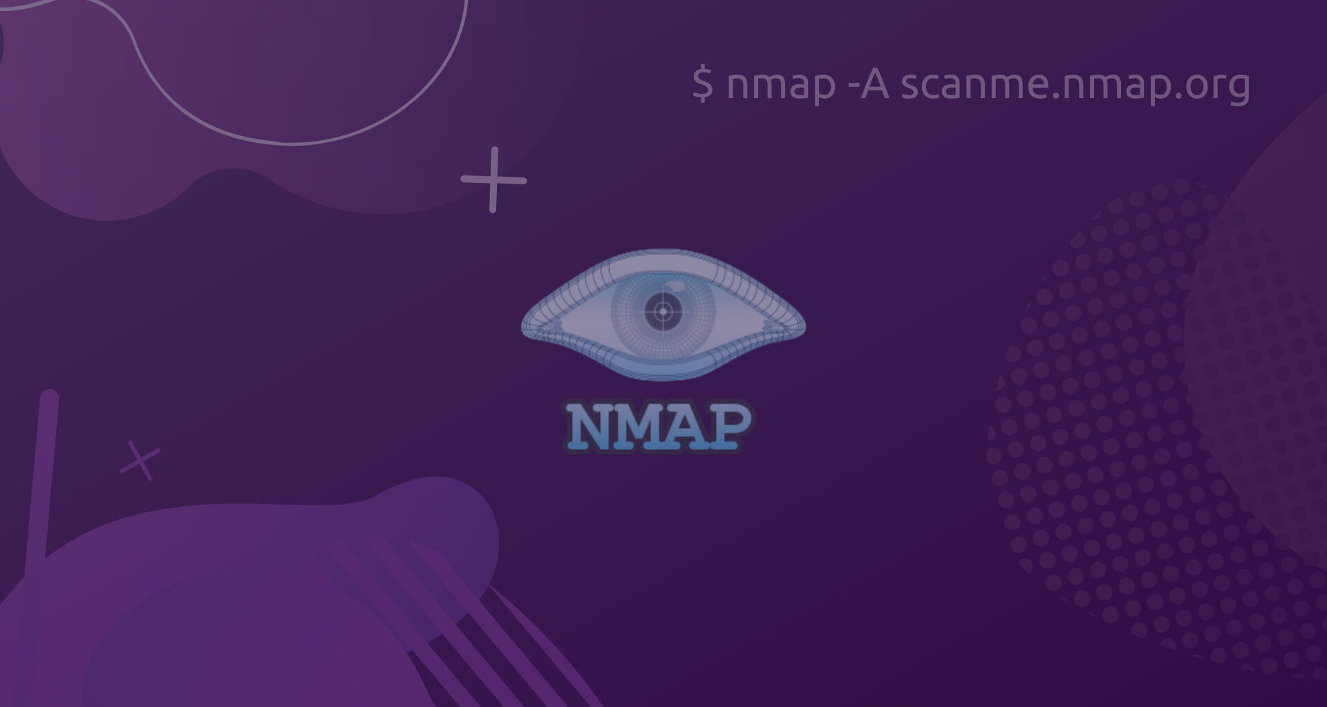 How To Use Nmap - A Comprehensive Guide Basics To Advanced