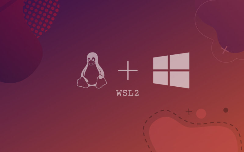How to Install WSL2 (Windows Subsystem for Linux) on Windows 10